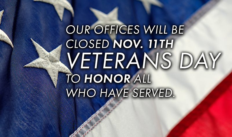 We will be closed Veterans Day